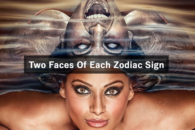 Two Faces Of Each Zodiac Sign