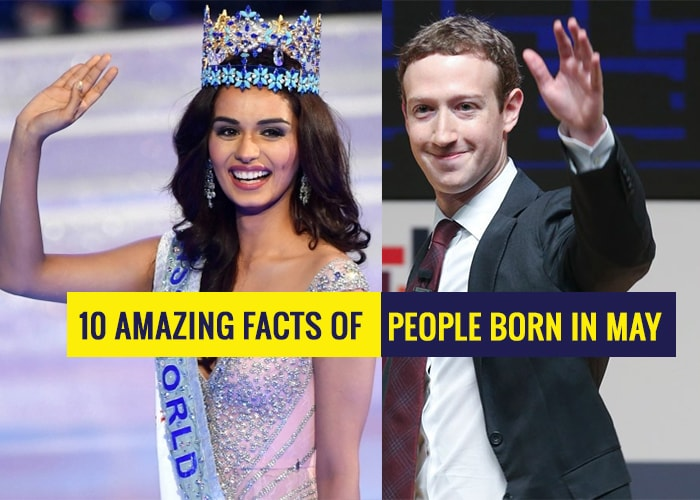10 Amazing Facts About People Born In May