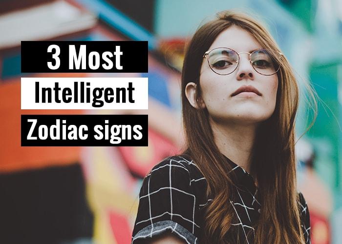 3 most intelligent zodiac signs