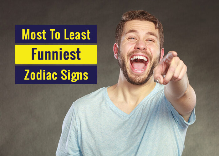 Most To Least Funniest Zodiac Signs