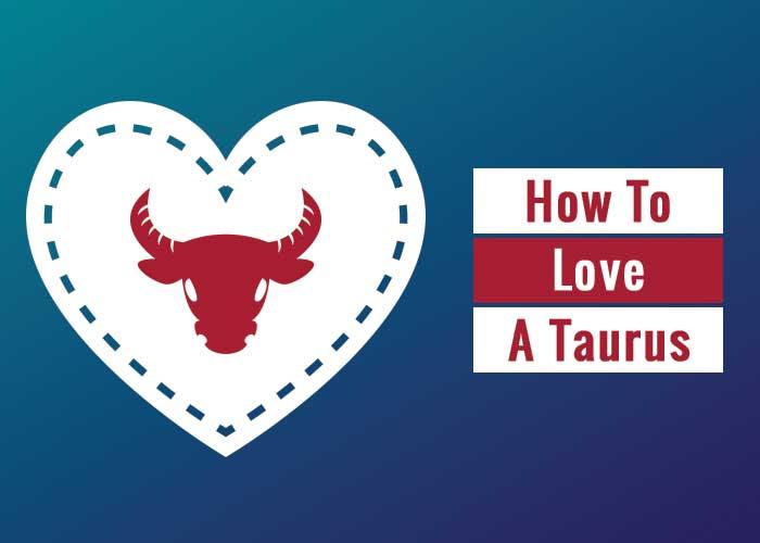 Commitment taurus man How to