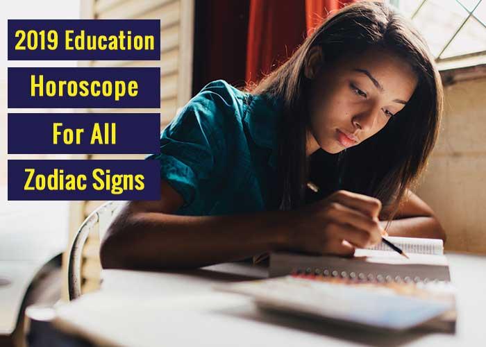 education horoscope 2019, 2019 educational horoscope