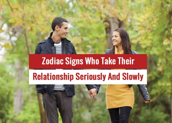 serious relationship zodiac signs