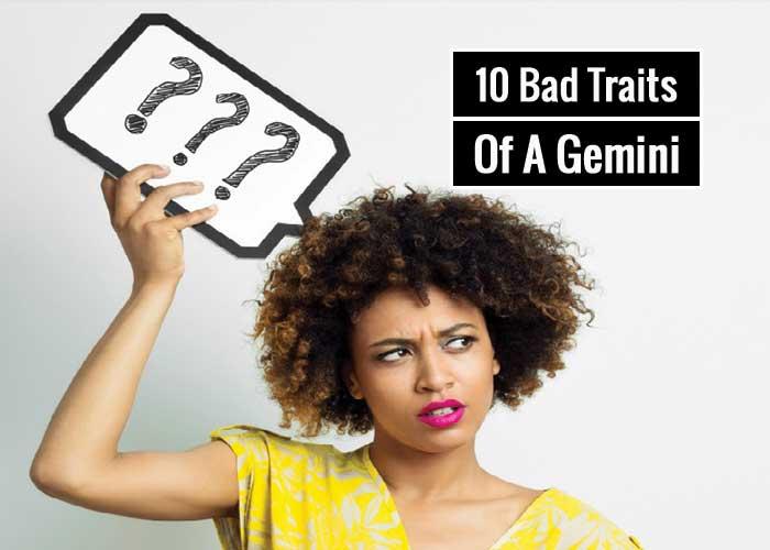 10 Bad Traits Of Gemini Zodiac Sign