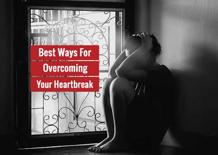 overcoming heart break