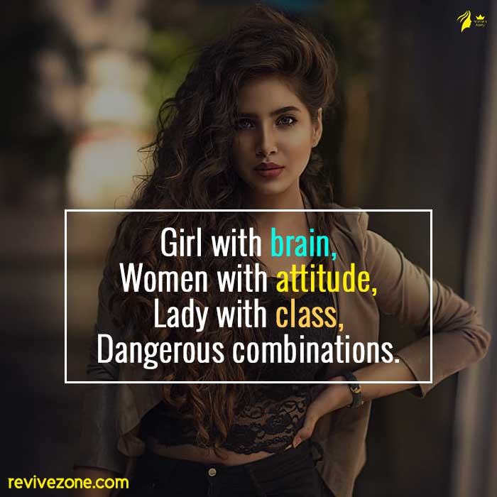 Girl-with-brain,-women-with-attitude,-lady-with-class