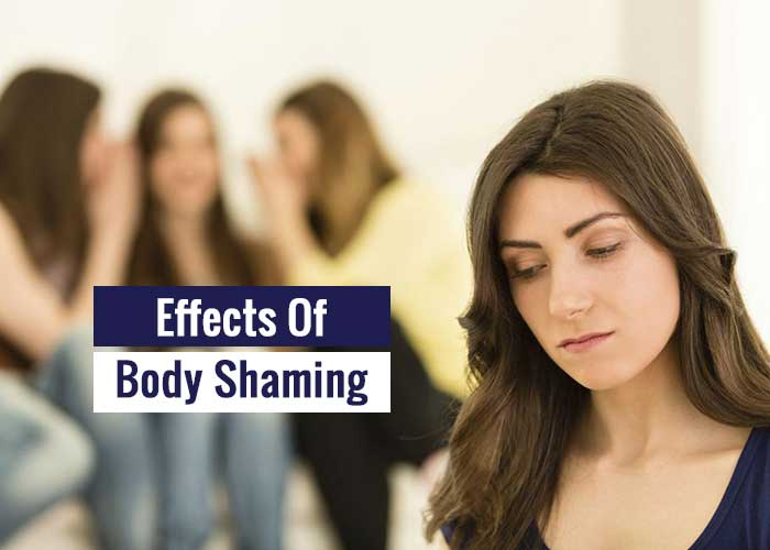 The Effects Of Body Shaming In Our Life