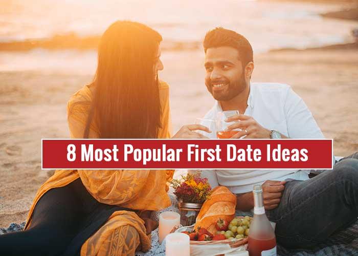 8 Most Popular First Date Ideas