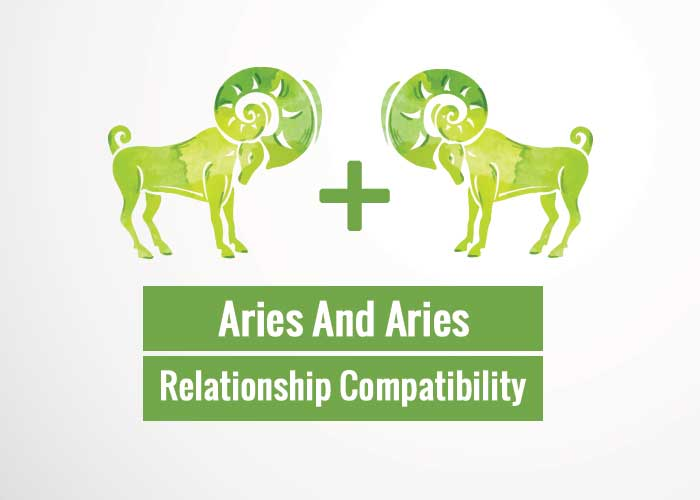 Aries And Aries Relationship Compatibility That You Will Love To Know