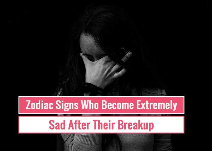zodiac signs after breakup