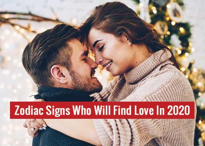 zodiac signs love 2020