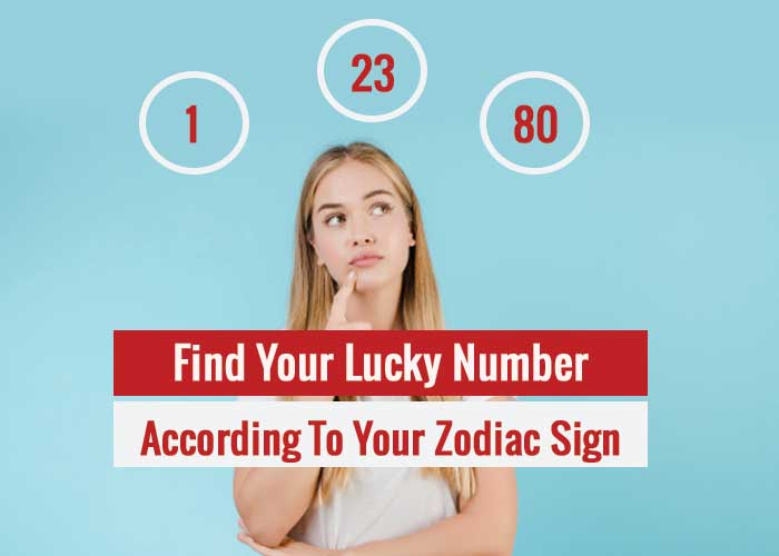 Find your Lucky Number According To Your Zodiac Sign