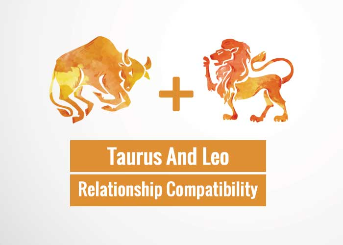Taurus And Leo Relationship Compatibility