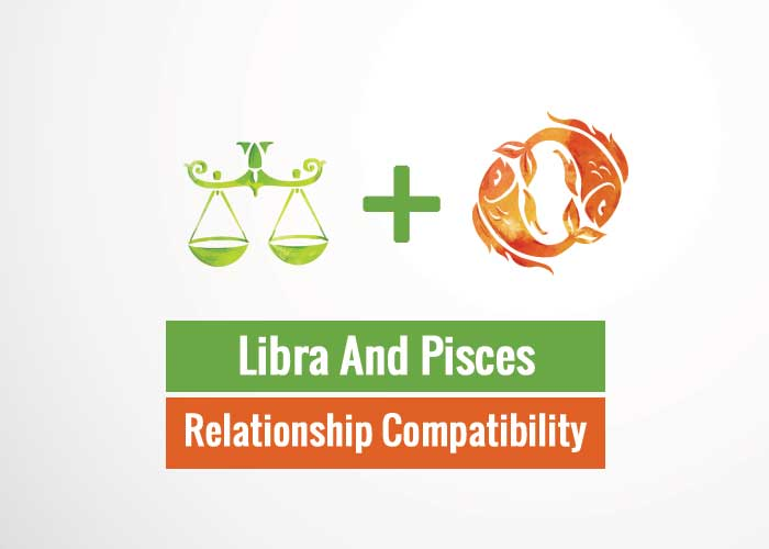 Libra And Pisces Relationship Compatibility