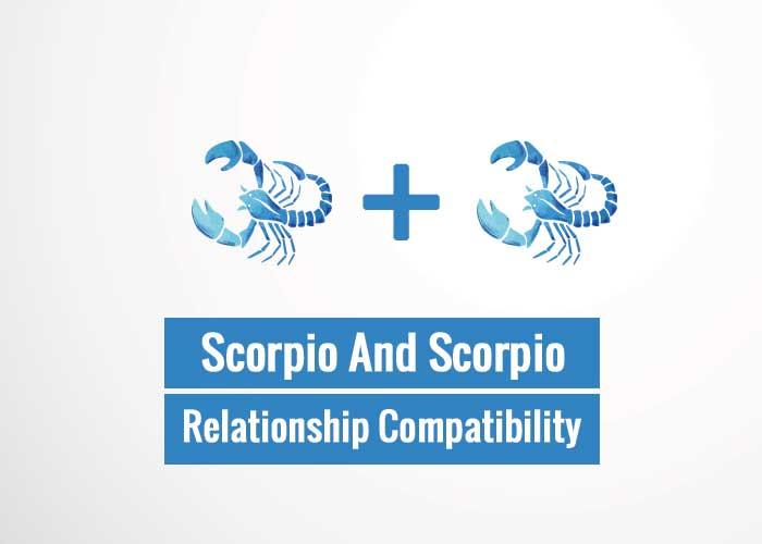 Scorpio And Scorpio Relationship Compatibility