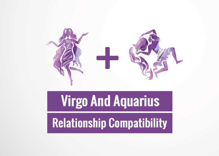 Virgo And Aquarius Relationship Compatibility