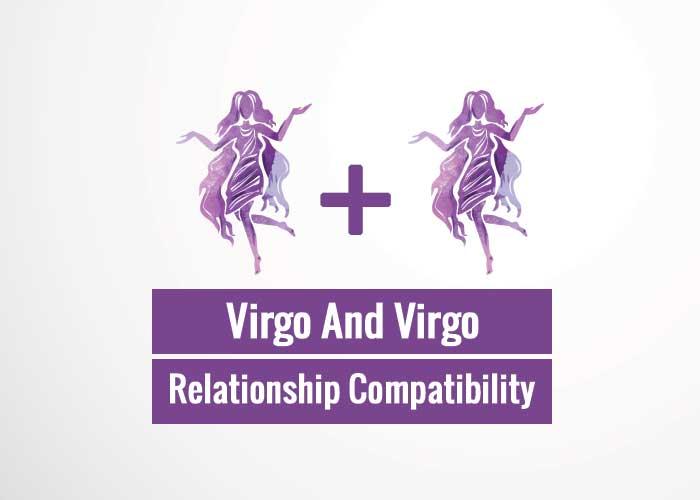 Virgo And Virgo Relationship Compatibility