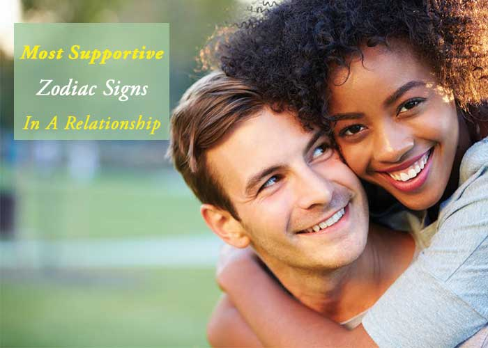 3 Most Supportive Zodiac signs In A Relationship