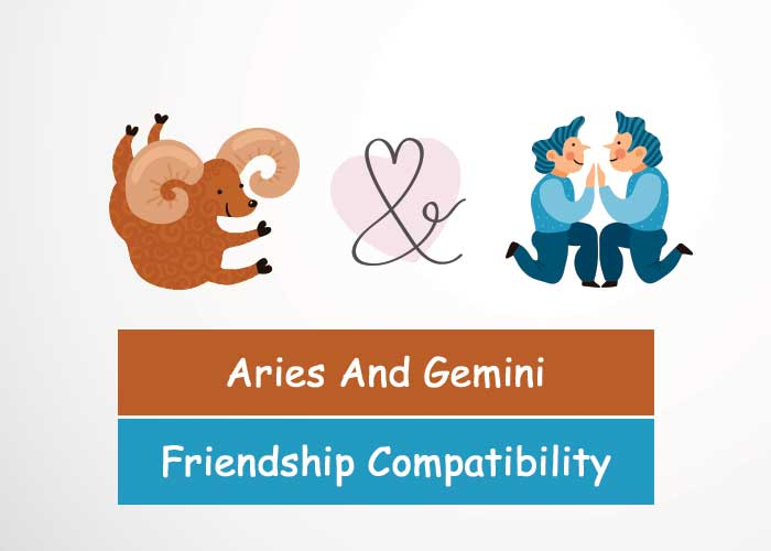 Aries And Gemini Friendship Compatibility