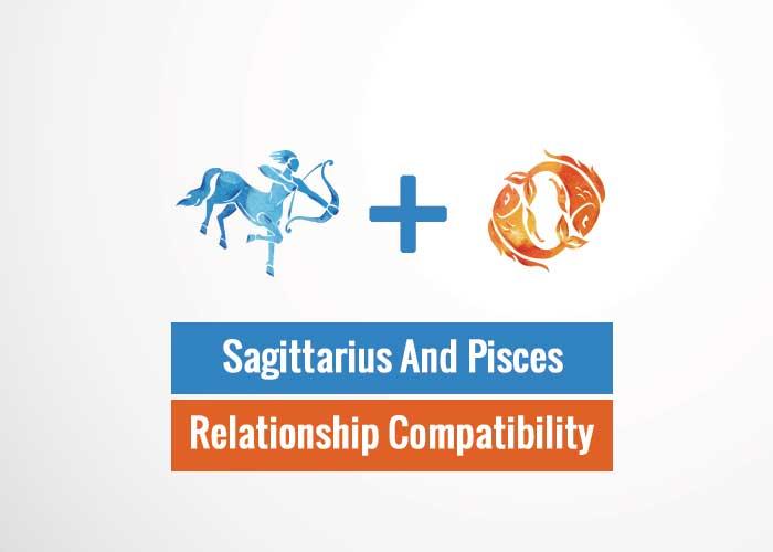 Sagittarius And Pisces Relationship Compatibility