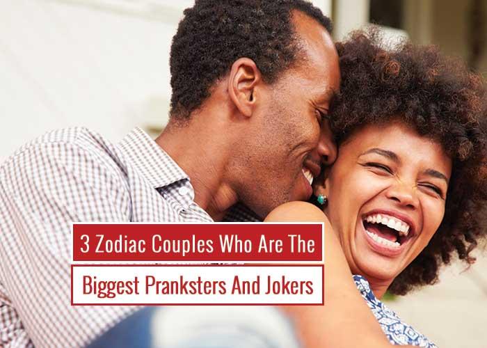prankster zodiac couples