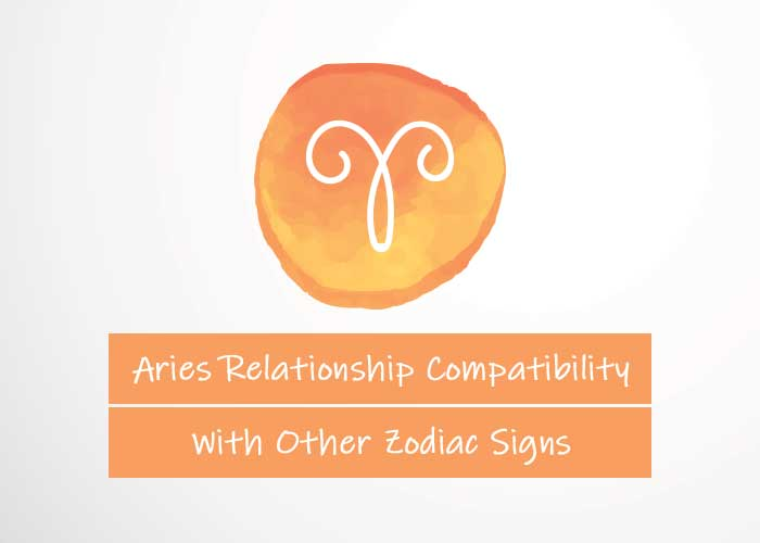Aries Relationship Compatibility With Other Signs
